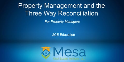Property Management & The Three Way Reconciliation