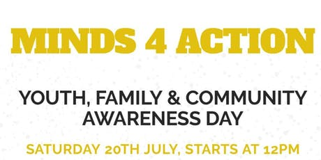 MINDS 4 ACTION Youth, Family & Community Awareness Day tickets