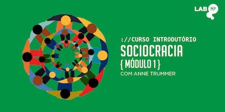 06/08 - CURSO: INTRODUTÓRIO SOCIOCRACIA - MÓDULO I NO LAB MUNDO PENSANTE ingressos