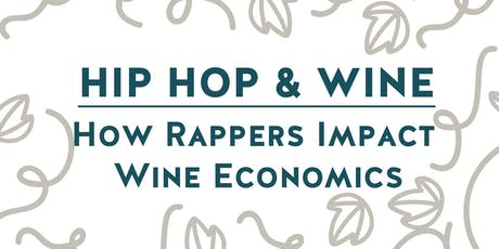 Hip Hop and Wine: How Rappers Impact Wine Economics tickets