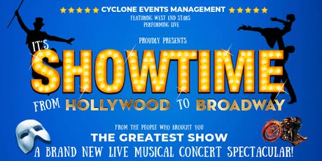 IT'S SHOWTIME! - HOLLYWOOD TO BROADWAY - LIVE CONCERT WREXHAM tickets