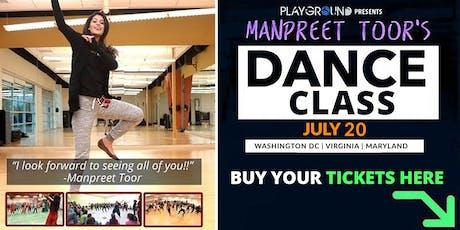 DANCE WORKSHOP w/ Manpreet Toor! (DC | VIRGINIA | MARYLAND) tickets