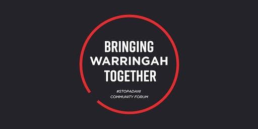 Bringing Warringah Together - StopAdani Community Forum