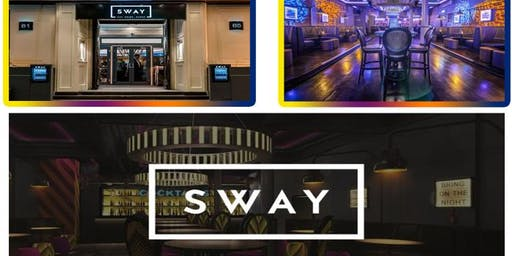 SWAY BAR. Sat 20th July @ SWAY CENTRAL LONDON £5