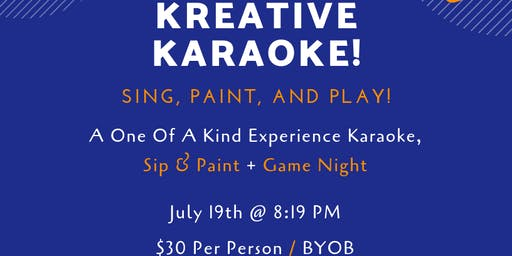 Kreative Karaoke! (Sing, Paint, And Play! At An Art Gallery!)