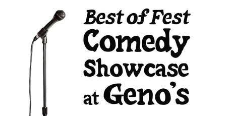 Best of Fest Comedy Showcase at Geno's tickets