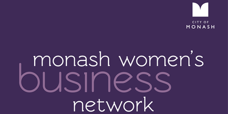 Monash Women's Business Network - What Glass Ceiling? tickets