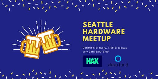 Hardware Meetup Seattle - Pitches and Pints
