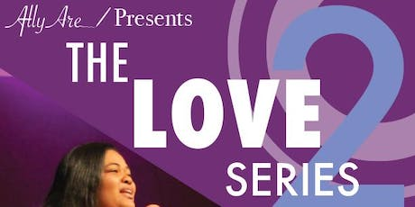 The Love Series 2 tickets
