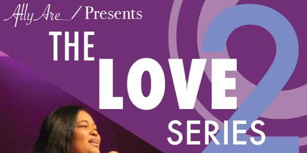 The Love Series 2 Tickets, Sat, Sep 14, 2019 at 7:00 PM