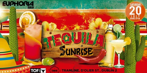 Euphoria presents Tequila Sunrise with DJ Alex Lo (Mexico)
