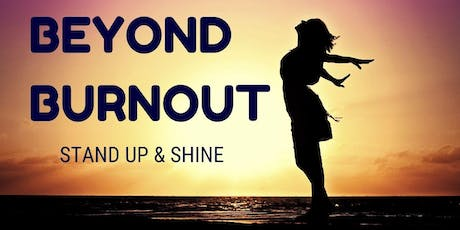 Beyond Burnout - Stand up and Shine (3 months Group Coaching) tickets