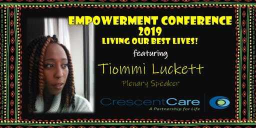 Empowerment Conference 2019: Living Our Best Lives!