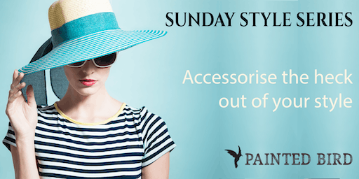 """""""Accessorise the heck out of your style"""" -  Emma John, Sisterhood of Style"""