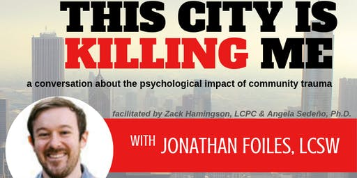 This City Is Killing Me - a dialogue on community trauma