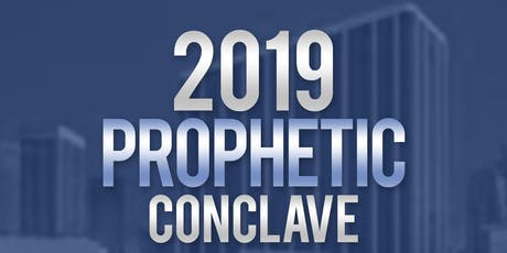 Prophetic Conclave 2019 tickets