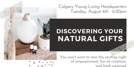 Discover Natural Gifts: Calgary tickets
