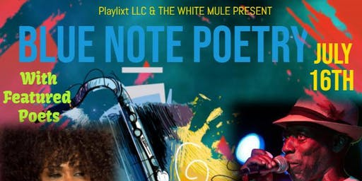 Blue Note Poetry @ The White Mule feat. ShAy Black & Mr. Enlightenment!