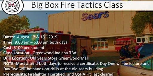 Big Box Fire Tactics  Class