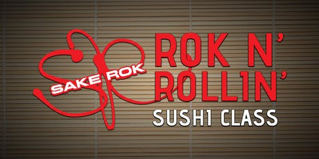 August ROK n' Rollin' Sushi Classes tickets