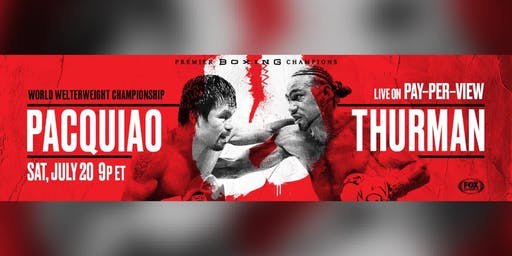 Boxing Pacquiao vs Thurman @ Legionnaire Oakland