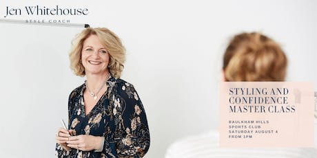 Style Coaching & Confidence Master Class tickets
