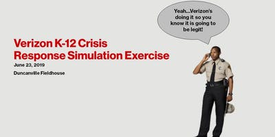 Verizon K-12 Crisis Response Simulation Exercise