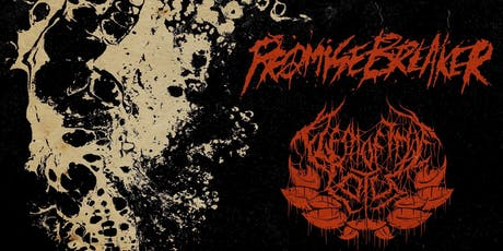 Promise Breaker / Flesh Of The Lotus + Friends tickets