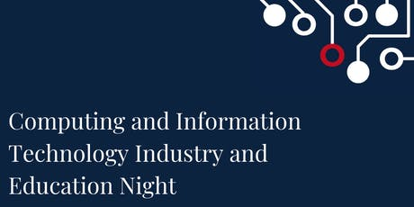 Computing and Information Technology Industry and Education Night tickets
