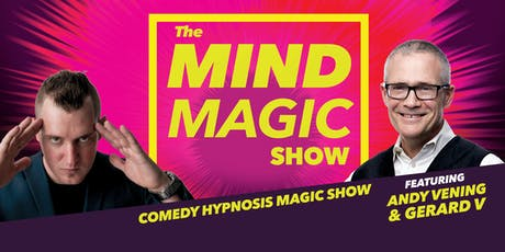 The Mind Magic Show - Amazing Magic and Hilarious Hypnosis tickets