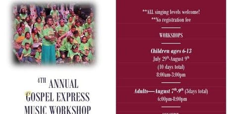 4th Annual Gospel Express Music Workshop Concert tickets