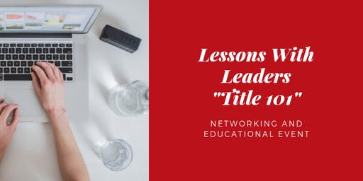 July Lessons With Leaders -Title 101