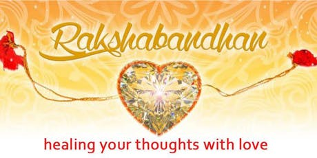 Celebrate Rakhi - Healing Your Thoughts With Love tickets