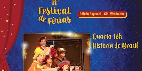 """50% de Desconto para Festival de Férias no Teatro Viradalata: """"A História do Brasil"""" ingressos"""