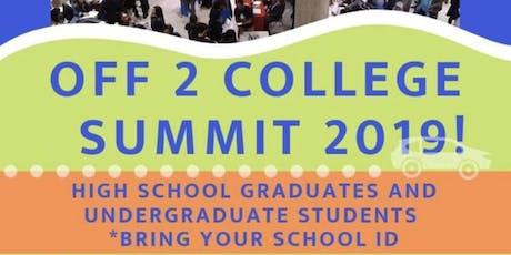 Off 2 College Summit 2019! tickets