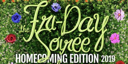 Fri-Day Soirée Homecoming 2019...The Garden Groove!