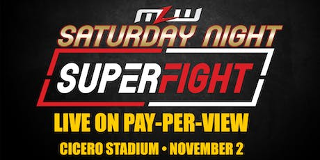 MLW: Saturday Night SuperFight Pay-Per-View (Chicago) tickets