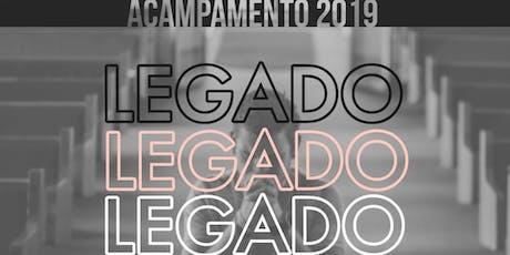 ACAMPAMENTO LEGADO 2019 ingressos