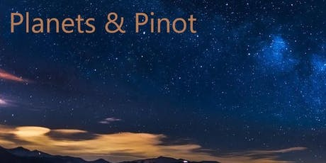 Planets & Pinot  tickets