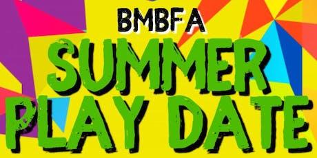 BMBFA Summer Play Date tickets