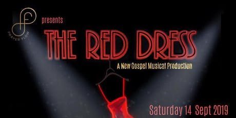 The Red Dress: A New Gospel Music Production tickets
