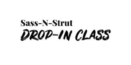Sass N Strut Drop-In Class tickets