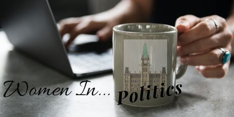 "WBN - Women's Business Network of Ottawa Presents: ""Women in Politics"" tickets"