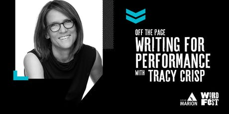 Off the page: Writing for performance at WordFest tickets