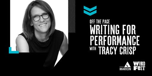 Off the page: Writing for performance at WordFest