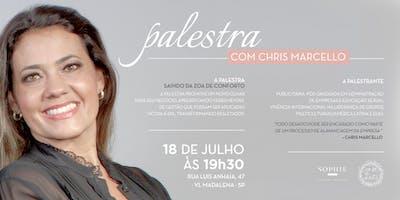 SAINDO DA ZONA DE CONFORTO - Palestra com Chris Marcello