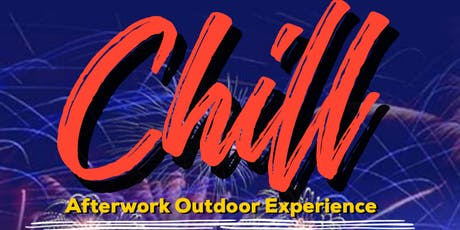 Chill Monday's Afterwork Outdoor Experience tickets