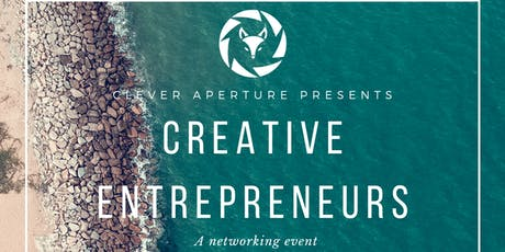 Clever Aperture Networking Event for Creative Entrepreneurs tickets