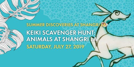 Keiki Scavenger Hunt: Animals at Shangri La tickets