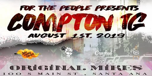 FTP ent. Presents Compton TG @ original mikes Santa Ana .